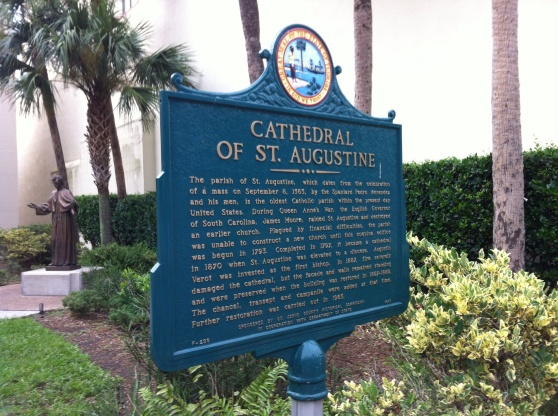 Brief history of the Cathedral Basilica of St. Augustine. [Photo by me, 2014.]