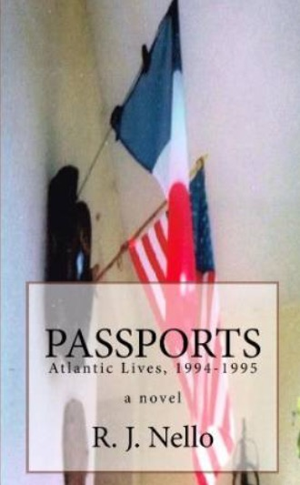 Passports: Atlantic Lives, 1994-1995
