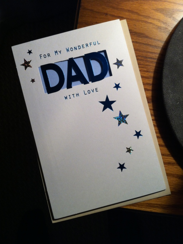 Father's Day card, for my father. [Photo by me, 2016.]