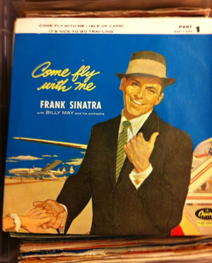 Come Fly With Me, 1957 single cover. [Photo be me, 2016.]