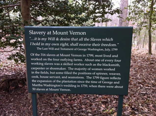 Summary of slavery at Mount Vernon. [Photo by me, 2016.]