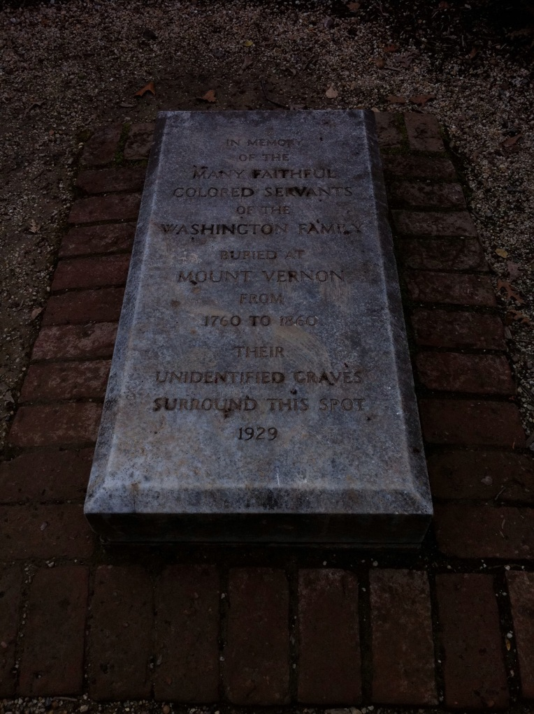 1929 memorial to the enslaved persons of Mount Vernon. [Photo by me, 2016.]